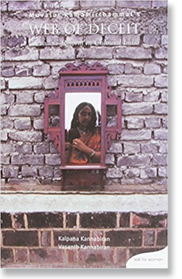 Muvalur Ramamirthammal's Web of Deceit: Devadasi Reform in Colonial India. New Delhi: Kali for Women, 2003.