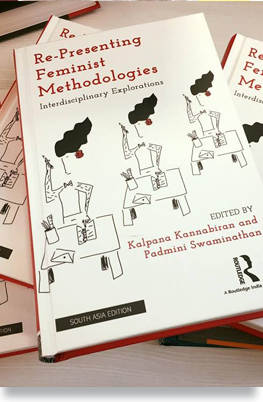 Re-Presenting Feminist Methodologies: Interdisciplinary Explorations. New Delhi: Routledge, 2017. Co-editor