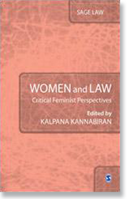 Women and Law: Critical Feminist Perspectives. New Delhi: Sage, 2014. Editor
